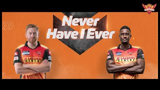 Never Have I Ever ft. Jonny and Jason | IPL 2021 | SRH