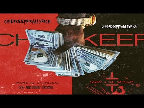Chief Keef - Free Throw   Sorry 4 The Weight