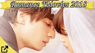 Video Top 50 Romance Japanese Movies 2018 (All The Time) download MP3, 3GP, MP4, WEBM, AVI, FLV September 2019