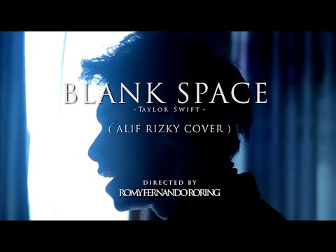 Blank Space - Taylor Swift ( Alif Rizky Cover )