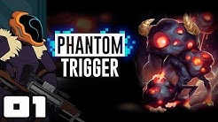 Let's Play Phantom Trigger - PC Gameplay Part 1 - Kickass Neon Ozzy And Drix!
