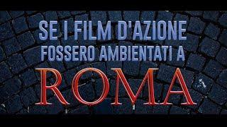 Baixar Se i film d'azione fossero ambientati A ROMA - Le Coliche
