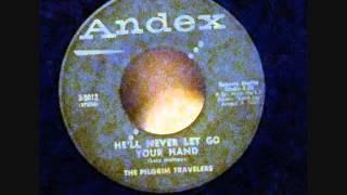 PILGRIM TRAVELERS RARE 45 ANDEX 3-5012 Come Home/He