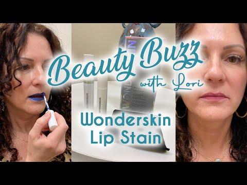 Beauty Buzz with Lori: Wonderskin Lip Stain