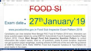 EXAM DATE FOOD SI(SUB INSPECTOR) WBPSC ফুড এর সাব ইন্সপেক্টর এর পরীক্ষা latest update