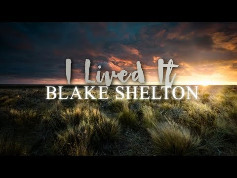 Blake Shelton - I Lived It (Lyric Video)
