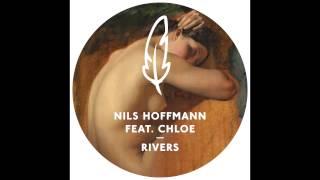 Nils Hoffmann - Rivers feat. Chloe (Original Mix)