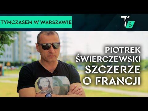 Piotr Świerczewski szczerze o Francji. Film