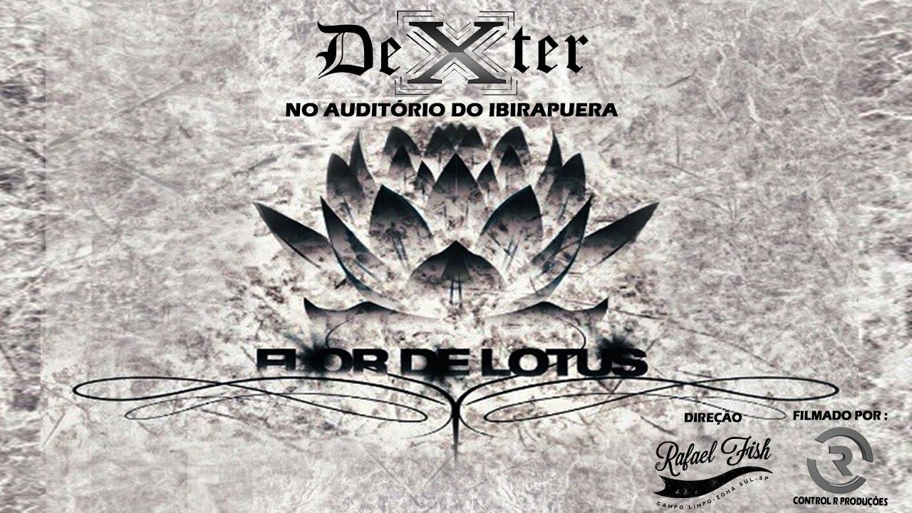 Dexter - Lançamento do CD Flor de Lótus