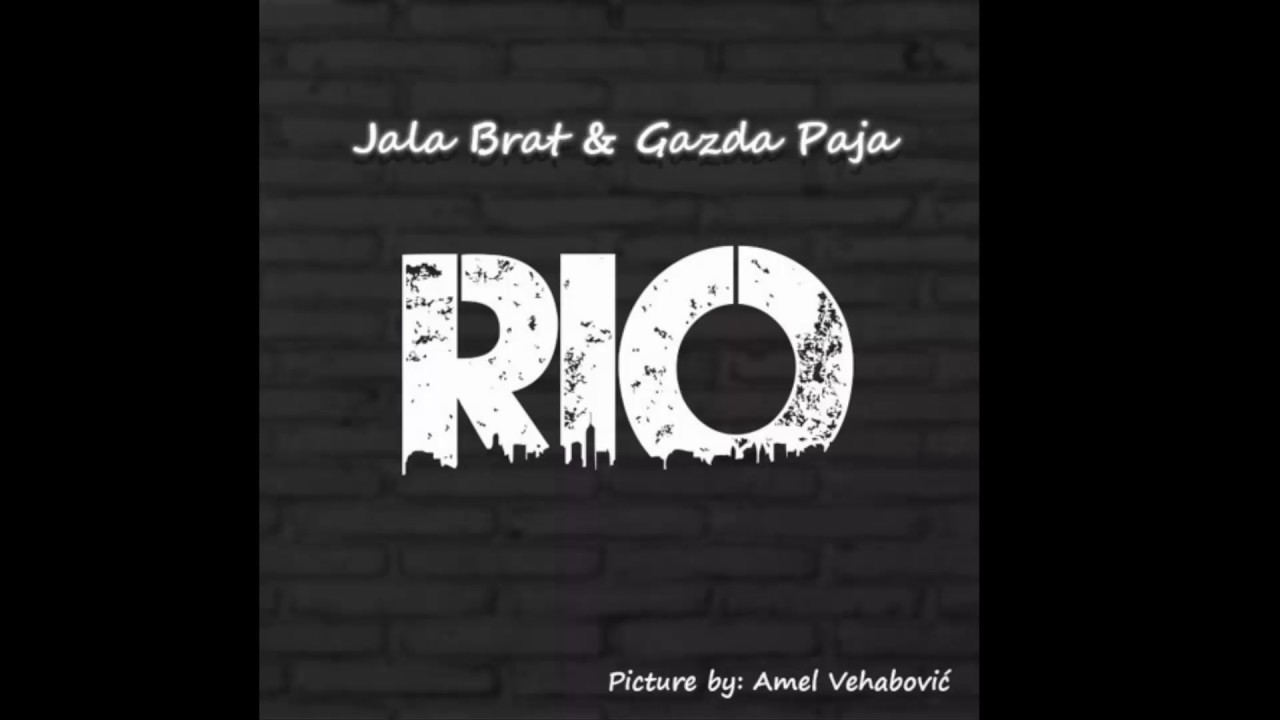 JALA BRAT   Rio Feat GAZDA PAJA (OFFICIAL AUDIO 2017)