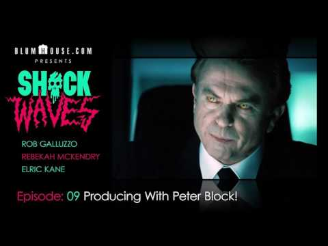 SHOCK WAVES Podcast Ep. 9:  Producing With Peter Block!