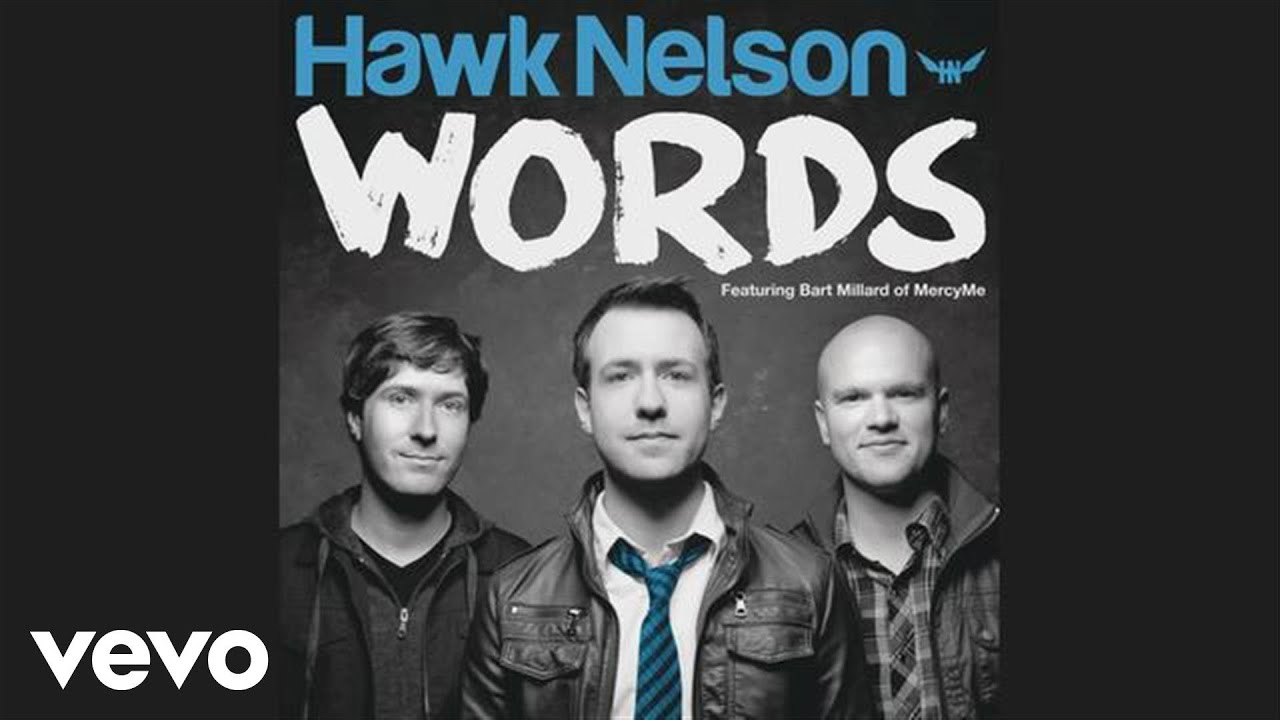 hawk-nelson-words-hawknelsonvevo