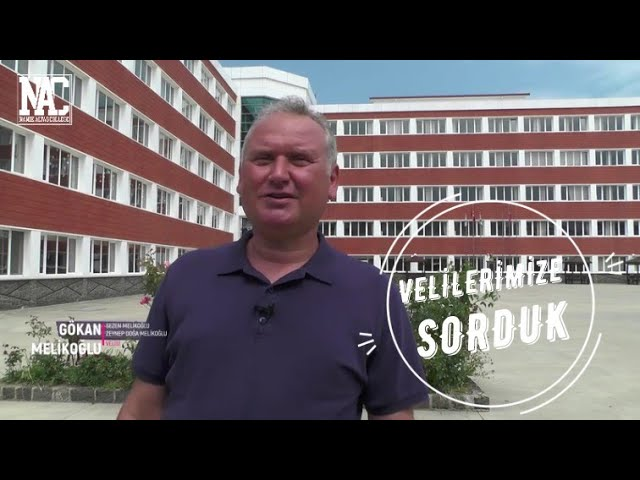 OKULUMUZU VELİLERİMİZE SORDUK / GÖKAN MELİKOĞLU/ Namık Altaş Koleji @Namık Altaş Koleji