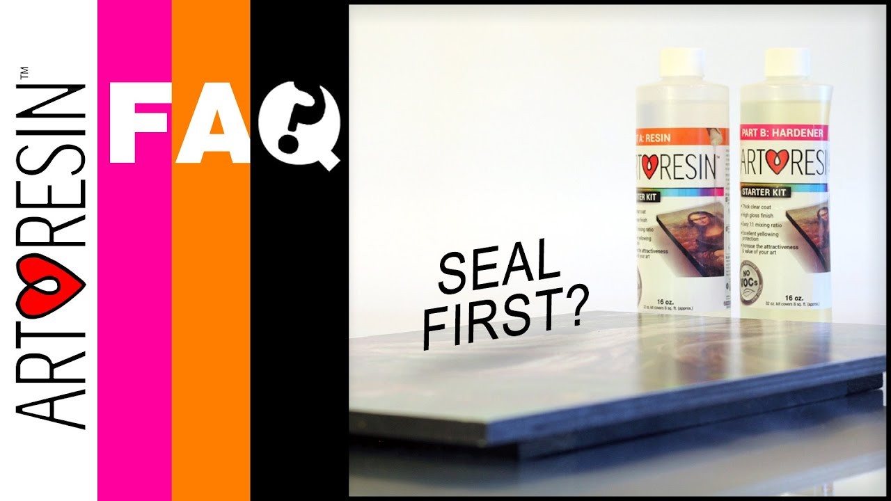 Do I need to seal my artwork before using ArtResin?