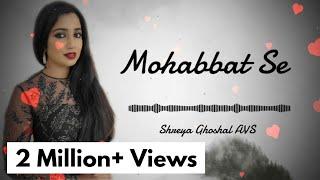 Download lagu Mohabbat Se | Gumnaam | Shreya Ghoshal, Udit Narayan | AVS