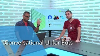 Conversational UI for Bots