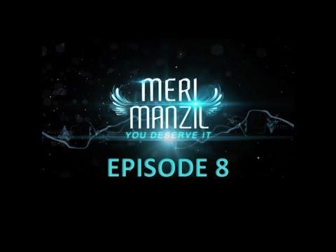 Meri Manzil Episode 8