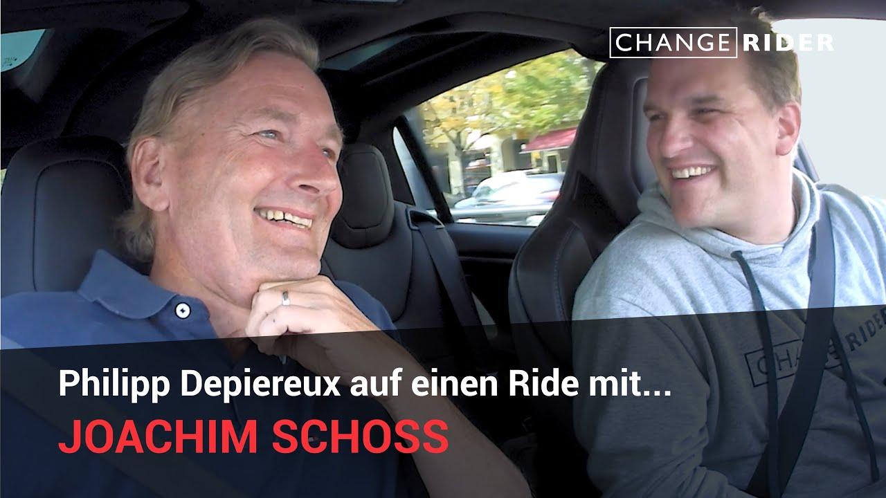 ChangeRider #18 Joachim Schoss: Gute Unternehmer, politische Disruption und die eine entscheidende Frage!