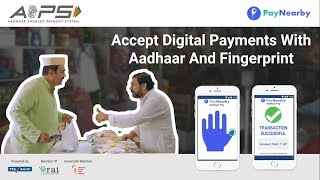 Accept digital payments with your customer's Aadhaar and fingerprint without PoS, Cards or Cash