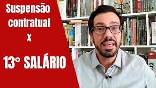 13º SALÁRIO e SUSPENSÃO CONTRATUAL em 2020 (MP 936 e Lei 14.020)
