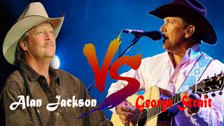 Alan Jackson vs George Strait Greatest Hits -  Best Classic Country Songs Of All Time