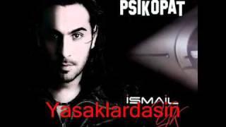 Çatlatırım ( İsmail Yk )  Psikopat 2011 Yeni Albüm