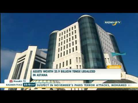 Assets worth 25.9 billion Tenge legalized in Astana - Kazakh TV