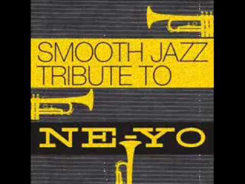 Let Me Love You- Ne-Yo Smooth Jazz Tribute