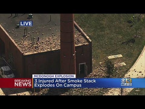 3 Injured After Smoke Stack Explodes At McDonogh School