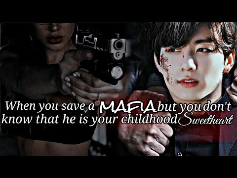 When you save a mafia but you don't know that he's your childhood sweetheart| Jungkook oneshot|  2/2