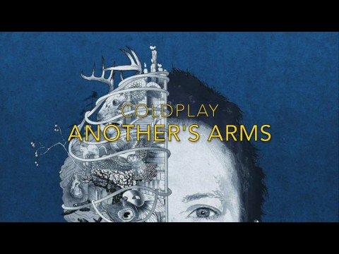 Coldplay - Another's Arms (Lyrics)
