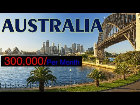 300,000 Per Month  Jobs in Australia