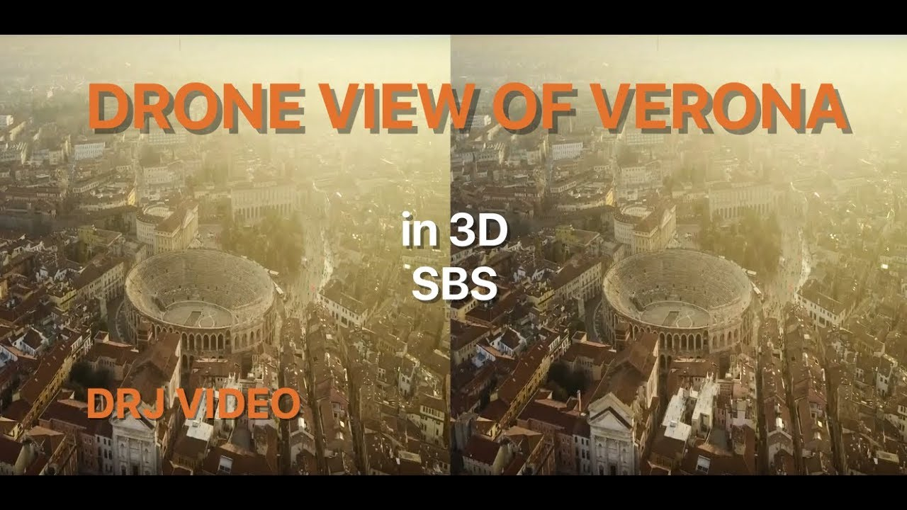 Drone flight over Verona, Italy in 3D SBS Cardboard VR ...
