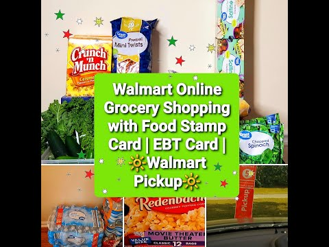 Walmart Online Grocery Shopping with Food Stamp Card | EBT Card | ?Walmart Pickup?