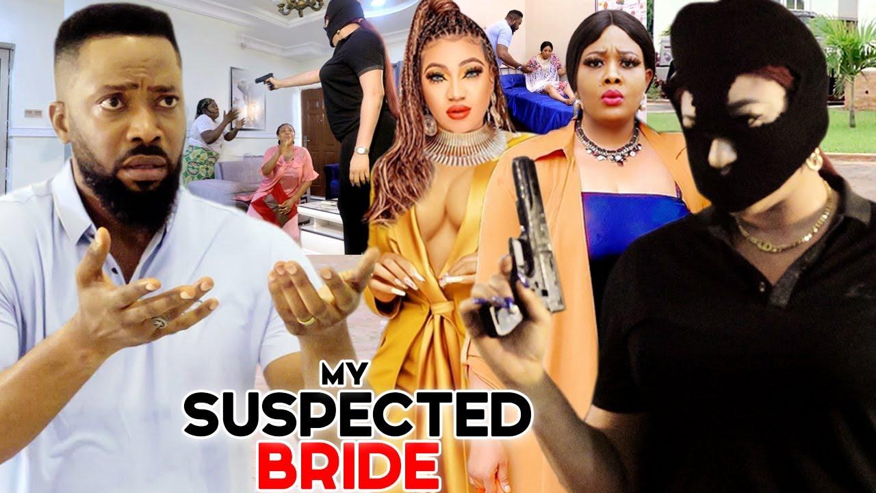 Download MY SUSPECTED BRIDE (SEASON 1&2) - Frederick Leonard & Queeneth Hilbert 2021New Latest Nigeria Movie