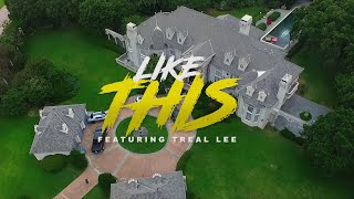 GQ LOTTO - Like This ft. Treal Lee (Official Video)