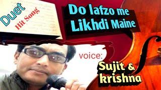 Do Lafzon Mein Likh Di maine ll Dhaai Akshar Prem ke(2000)ll Sujit Barman & Krishna pal ll