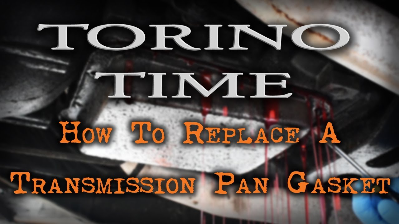 how to replace a transmission pan gasket [ 1280 x 720 Pixel ]