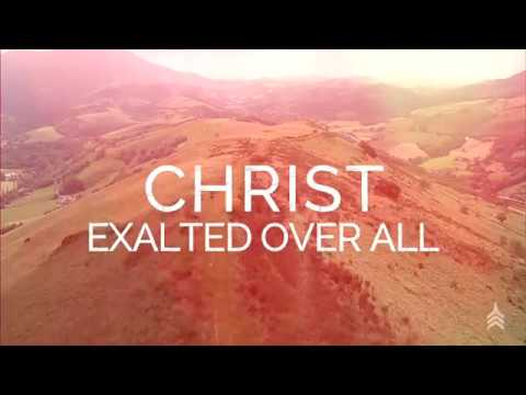 "Vertical Worship - ""Exalted Over All"" (Official Lyric Video)"