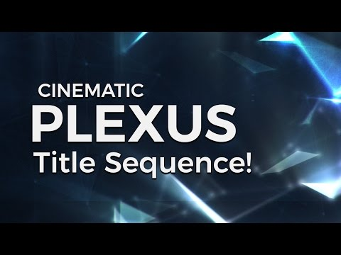 After Effects Plexus Tutorial - Create a Killer Glitch Title Sequence!