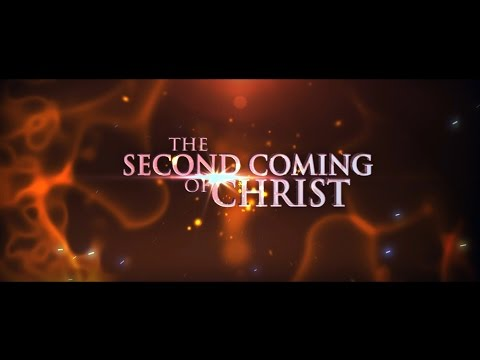 The Second Coming Of Christ 2017 1st