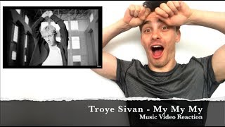 Troye Sivan - My My My! - Music Video | Reaction