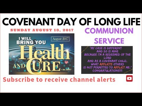 Bishop David Oyedepo @ Covenant Day of Long Life  August 13, 2017 [5th Service in  Full]