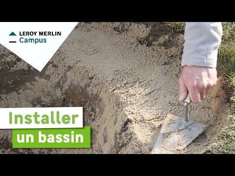 Comment Installer Un Bassin Leroy Merlin Youtube