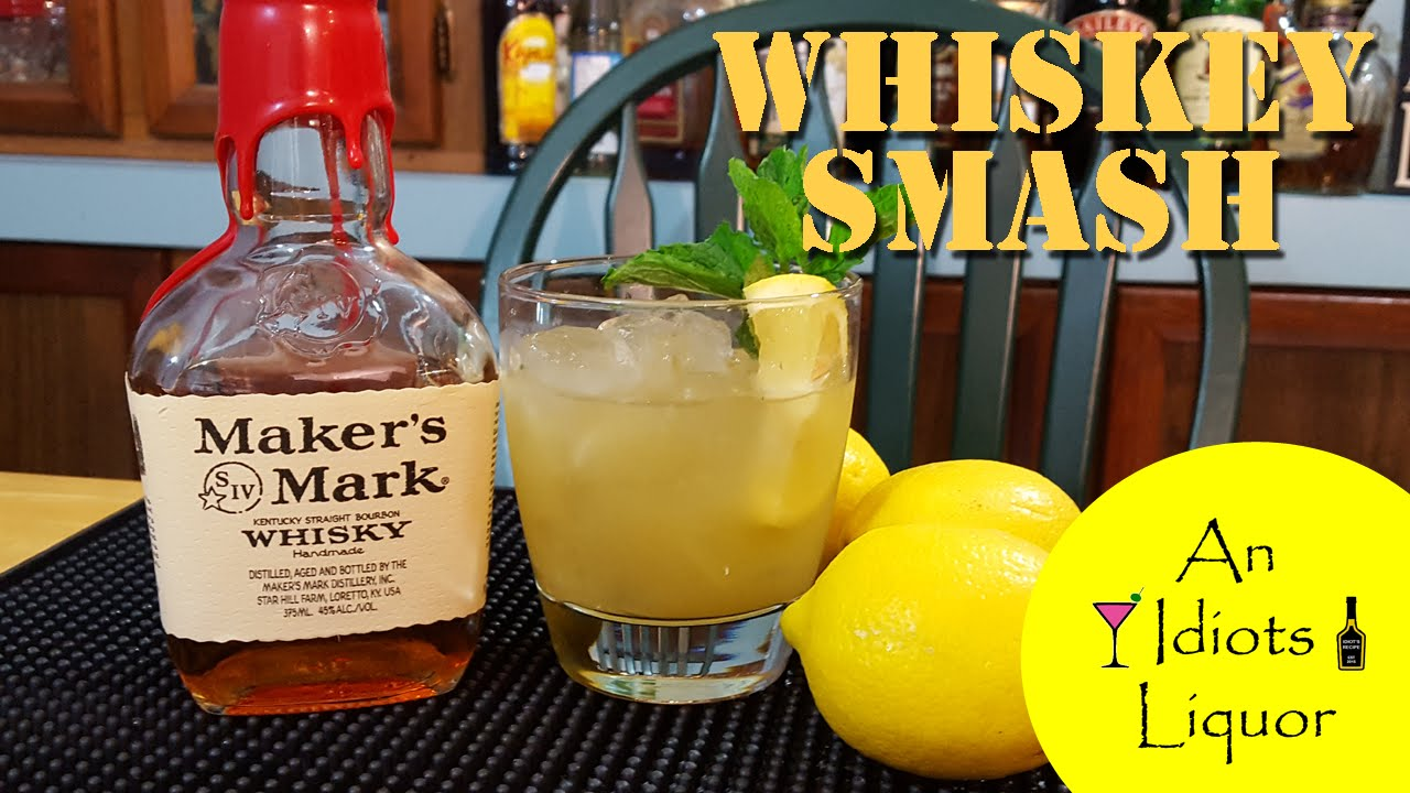 Whiskey Smash Cocktail W Makers Mark The Dale Degroff Style Recipe
