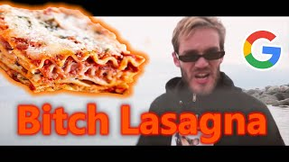 Bitch Lasagna but every word is a Google image