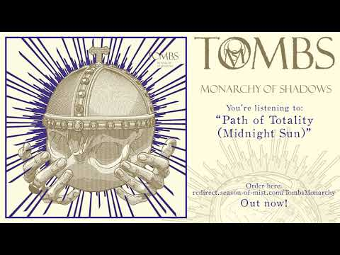 "TOMBS - ""Path of Totality (Midnight Sun)"" (Official Track)"
