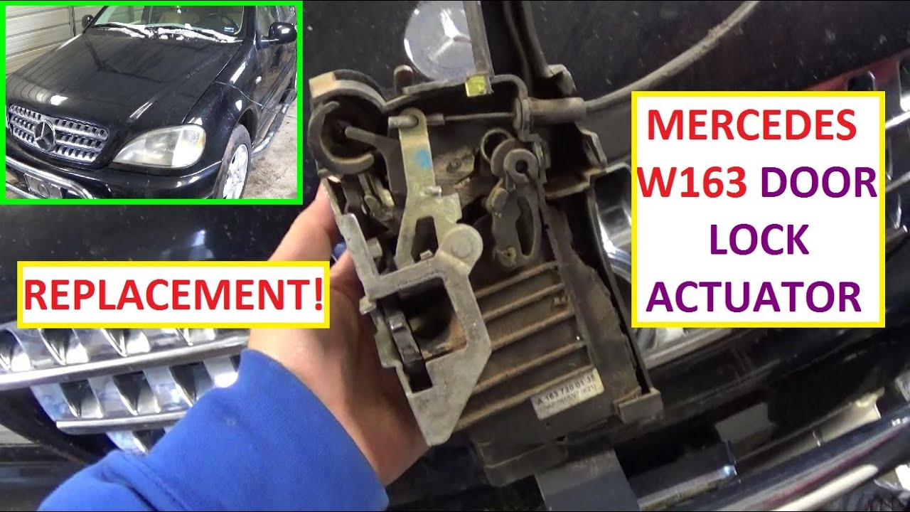How To Remove And Replace Door Actuator Mercedes W163