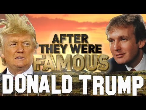 DONALD TRUMP - AFTER They Were Famous - 45th President