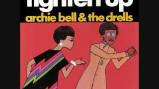 Watch Archie Bell  The Drells Tighten Up video